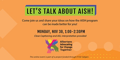 Let's Talk About AISH - What's Working and What's NOT! tickets