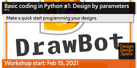 Basic coding in Python #1: Design by parameters (PY1) tickets