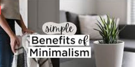 Minimalism 101 Free Workshop tickets
