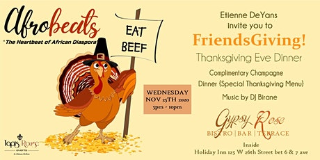 FRIENDSGIVING - Afrobeats Thanksgiving Eve Dinner! tickets