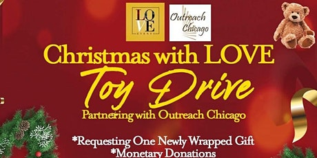Christmas with LOVE Toy Drive (Partnering with Outreach Chicago) tickets