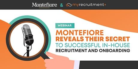 Montefiore reveals their secret to successful in-house recruitment function tickets