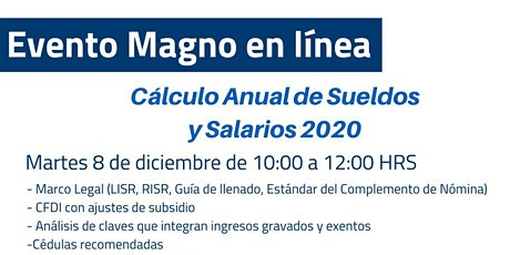 EVENTO MAGNO EN LÍNEA, CÁLCULO ANUAL DE SUELDOS Y SALARIOS 2020 boletos