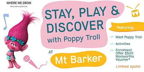 Explore and Discover our Mt Barker Centre with Princess Poppy Troll! tickets