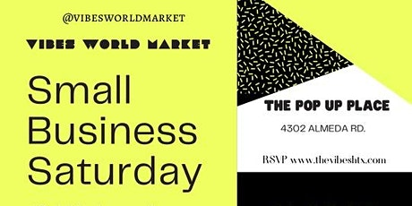 The VIBES WORLD MARKET | SMALL BUSINESS SATURDAY | NOV 28 tickets