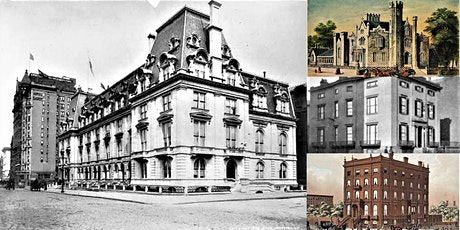 'The Lost & Forgotten Gilded Age Mansions of Fifth Avenue' Webinar tickets