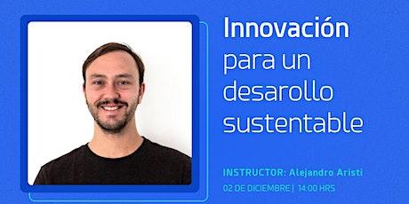 Innovación para un desarrollo sustentable • Skillup Session boletos