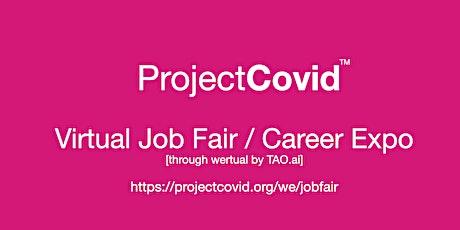 #ProjectCovid Virtual Job Fair / Career Expo Event  #Salt Lake City tickets