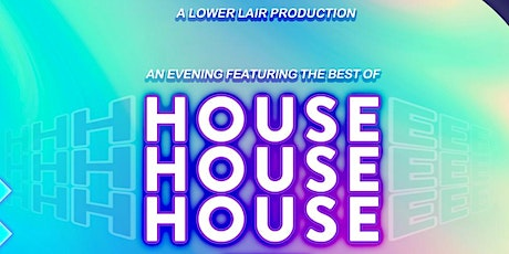 HOUSE HOUSE HOUSE tickets
