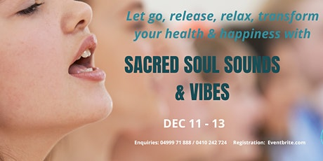 Sacred Soul Sounds and Vibes tickets