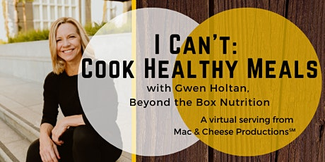 I Can't: Cook Healthy Meals tickets
