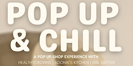 Pop-up & shop with Healthy Crowns, Adonai's Kitchen and Grl Getter. tickets