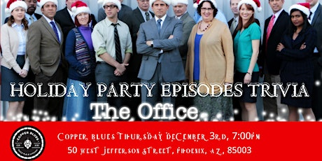 "The Office Trivia ""The Holiday Party Episodes"" at Copper Blues tickets"
