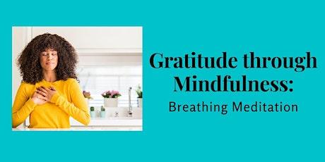 Gratitude through Mindfulness: Breathing Meditation tickets