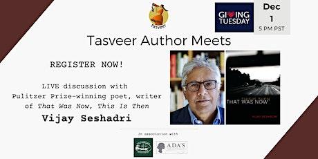 Tasveer Author Meets with Vijay Seshadri tickets