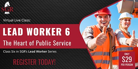 Lead Worker Series 2021 (II) -  Ethics: The Heart of Public Service tickets