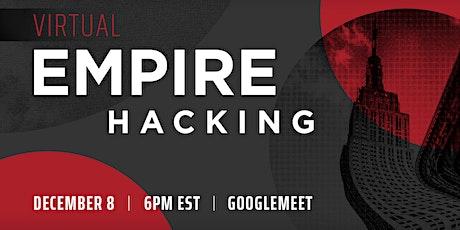 Empire Hacking - December 2020 biglietti