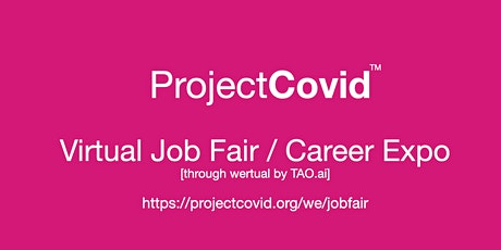 #ProjectCovid Virtual Job Fair / Career Expo Event #Sacramento tickets