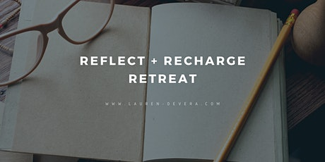 Reflect + Recharge Retreat tickets