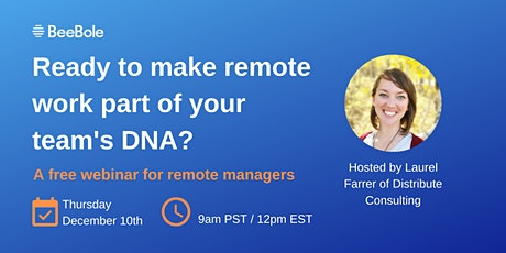 How to Make Remote Work Part of Your Team's DNA Tickets