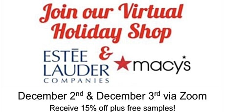 Macy's Beauty & Fragrance Holiday Shop with Estée Lauder Companies tickets