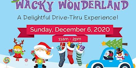Wacky Wonderland Drive-Thru Toy Drive tickets