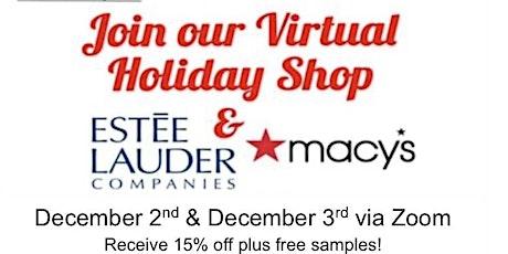 Macy's Beauty & Fragrance Holiday Shop with Estée Lauder Companies tickets
