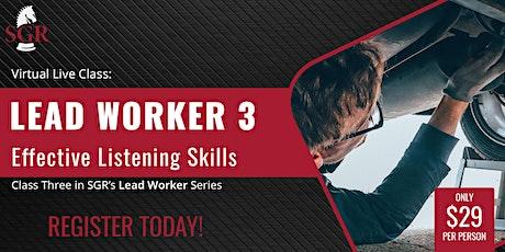 Lead Worker Series 2021 (II) -  Effective Listening Skills tickets