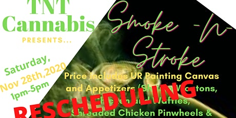 TNT Cannabis presents Smoke-N-Stroke tickets