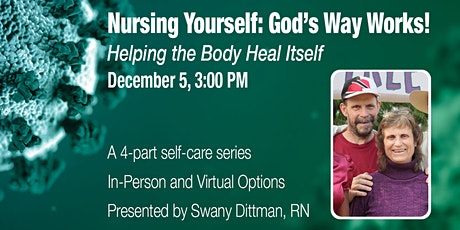 Nursing Yourself: Helping the Body Heal Itself tickets