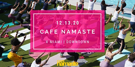 Cafe Namaste™  Miami: Coffee + Yoga + Connection tickets