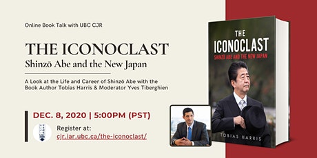 Book Talk - The Iconoclast: Shinzō Abe and the New Japan with Tobias Harris tickets