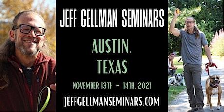 Austin, Texas - Jeff Gellman's Dog Training Seminar tickets