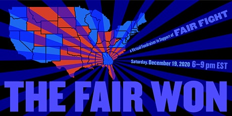 The Fair Won: A Virtual Fundraiser in Support of Fair Fight tickets