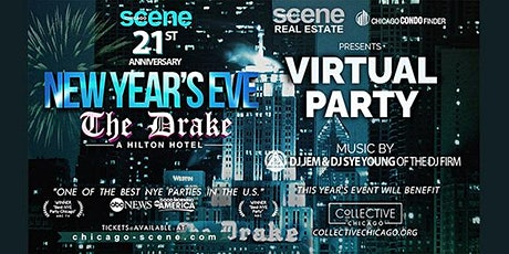 Chicago Scene Virtual New Years Eve Party at The Drake Hotel tickets