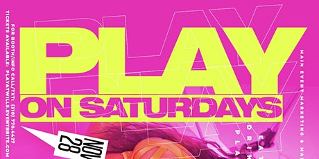 PLAY ON SATURDAYS! tickets