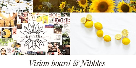 Vision Board & Nibbles tickets