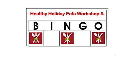 FREE Healthy Holiday Eats & Virtual Bingo tickets