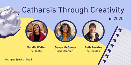 #WattpadSpeaks Year in Review: Catharsis Through Creativity tickets