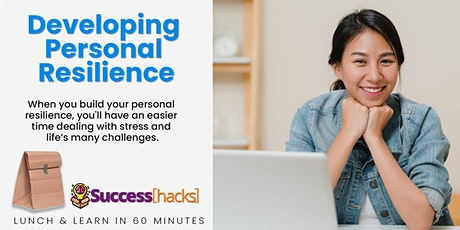 Lunch & Learn Training: Developing Personal Resilience tickets