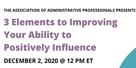 Webinar:  3 Elements to Improving your Ability to Positively Influence tickets