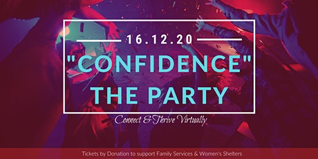 """""""Confidence"""" The Party & the Dynamic Women® Confidence Secrets Book Launch! tickets"""