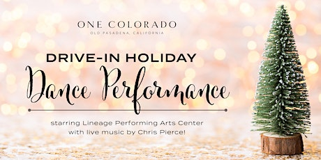 Drive-In Holiday Dance Performance starring Lineage Dance & Chris Pierce tickets