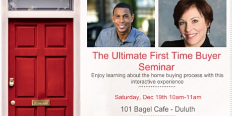 The Ultimate First Time Home Buyers Seminar tickets