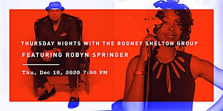 Thursday Nights with The Rodney Shelton Group Featuring Robyn Springer tickets