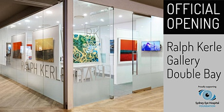 Official Opening - Ralph Kerle Gallery tickets