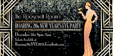 The Roosevelt Room's Roaring 20s NYE Party! tickets