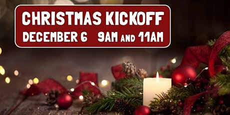 Christmas Kickoff - December 6 - 11AM tickets