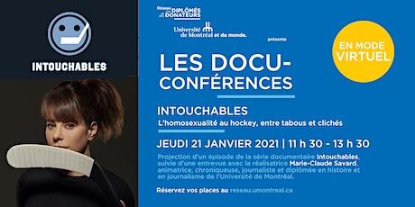 LES DOCU-CONFÉRENCES | INTOUCHABLES  avec Marie-Claude Savard billets