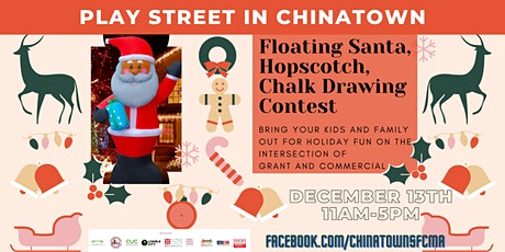 Play Street in Chinatown tickets